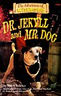 Dr. Jekyll and Mr. Dog (Adventures of Wishbone, #14)
