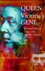 Queen Victoria's Gene Haemophilia and the Royal Family