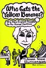 Who Gets the Yellow Bananas? Frederick Samuels, Ed.: And Other Wry Thoughts on the Human Condition