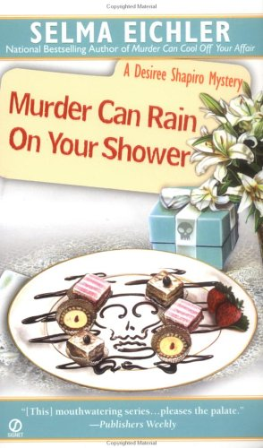 Murder Can Rain on Your Shower by Selma Eichler