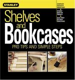 Shelves and Bookcases: Pro Tips and Simple Steps