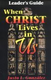 When Christ Lives...