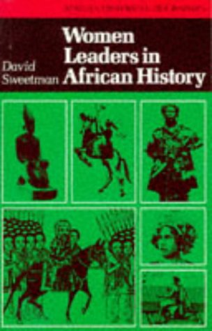 Women Leaders in African History by David Sweetman