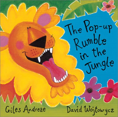 The Pop-Up Rumble in the Jungle by Giles Andreae