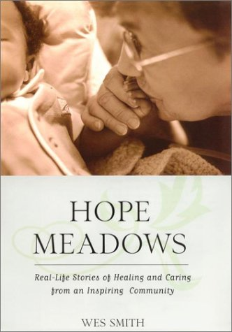 Hope Meadows by Wes Smith