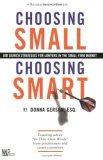Choosing Small, Choosing Smart: Job Search Strategies for Lawyers in the Small Firm Market