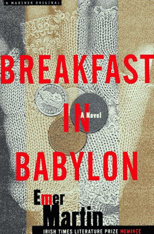 Breakfast in Babylon by Emer Martin