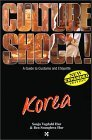 Culture Shock! Korea by Sonja Vegdahl Hur
