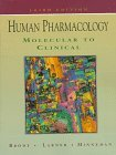 Human Pharmacology: Molecular to Clinical