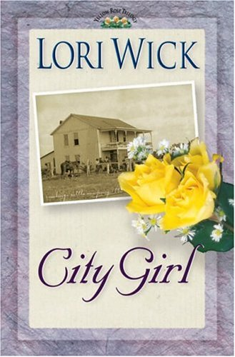 City Girl by Lori Wick