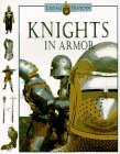 Knights in Armor: The Living History Series
