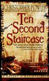 Ten Second Staircase (Bryant & May, #4)