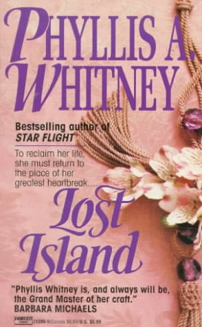 Lost Island by Phyllis A. Whitney