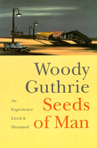 Seeds of Man by Woody Guthrie