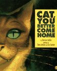 Cat, You Better Come Home by Garrison Keillor