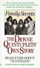 Family Secrets: The Dionne Quintuplets' Autobiography