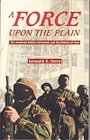 A Force Upon the Plain: The American Militia Movement and the Politics of Hate