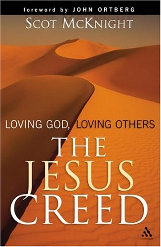 The Jesus Creed by Scot McKnight