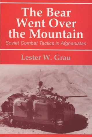 The Bear Went Over the Mountain by Lester W. Grau