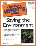 Complete Idiot's Guide to Saving the Environment