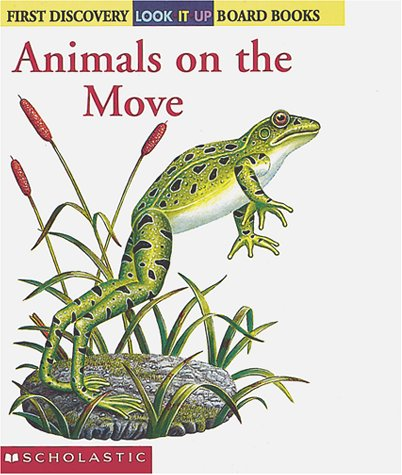 Look-it-up: Animals on the Move: Animals On The Move