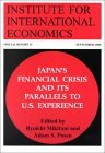 Japan's Financial Crisis and Its Parallels to U.S. Experience (Special Reports (Institute for International Economics (U.S.)), 13.)