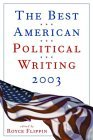 The Best American Political Writing 2003