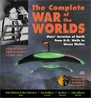 The Complete War of the Worlds: Mars' Invasion of Earth from H.G. Wells to Orson Welles [With 2 Audio CDs]