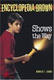Encyclopedia Brown Shows the Way (Encyclopedia Brown, #9)