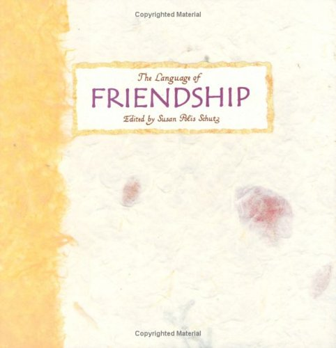 The Language of Friendship: A Collection from Blue Mountain Arts