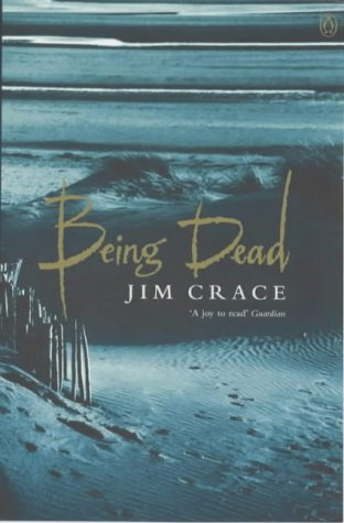 Being Dead by Jim Crace