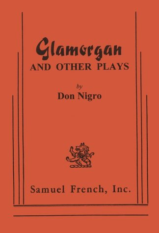 Glamorgan And Other Plays by Don Nigro