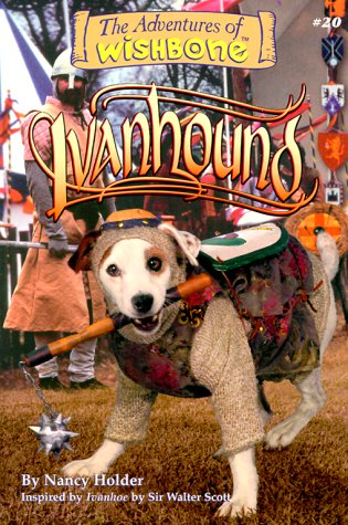 Ivanhound (Adventures of Wishbone #20)