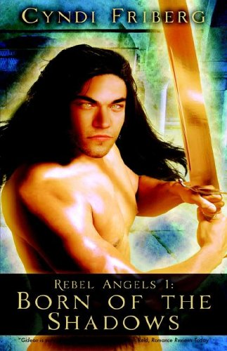 Born of the Shadows (Rebel Angels #1)