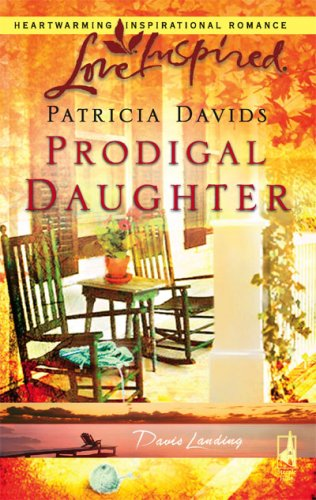 Prodigal Daughter by Patricia Davids