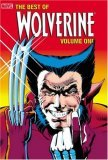The Best of Wolverine, Vol. 1 by Chris Claremont
