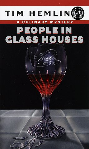 People in Glass Houses (Culinary Mysteries)