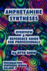 Amphetamine Syntheses: Overview & Reference Guide for Professionals