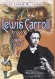 Lewis Carroll: Through the Looking Glass