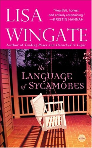 The Language of Sycamores by Lisa Wingate