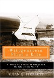 Wittgenstein Flies a Kite: A Story of Models of Wings and Models of the World