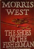 The Shoes of the Fisherman by Morris L. West