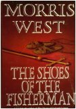 The Shoes of the Fisherman by Morris West