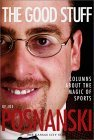 The Good Stuff: Columns about the Magic of Sports