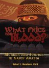 What Price for Blood?: Murder and Justice in Saudi Arabia