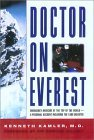 Doctor on Everest: Emergency Medicine at the Top of the World - A Personal Account of the 1996 Disaster