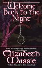 Welcome Back to the Night by Elizabeth Massie