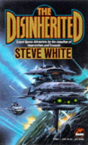 The Disinherited by Steve  White