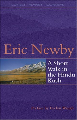 Lonely Planet Short Walk in the Hindu Kush by Eric Newby
