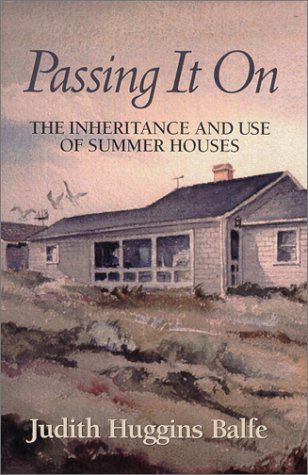 Passing It on: The Inheritance and Use of Summer Houses
